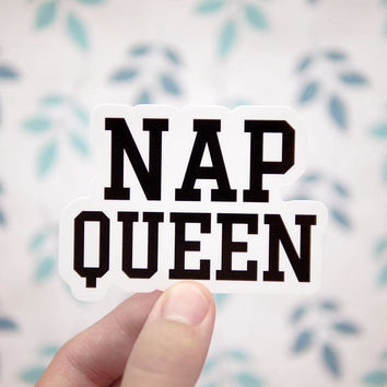 Nap Queen Sticker - Sticker Decals - Laptop Stickers - Napping Sticker - Car Stickers - S137