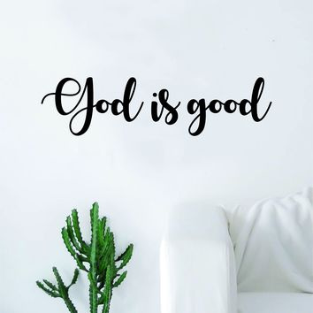 God is Good Quote Decal Sticker Wall Vinyl Art Home Decor Decoration Teen Inspire Inspirational Motivational Living Room Bedroom