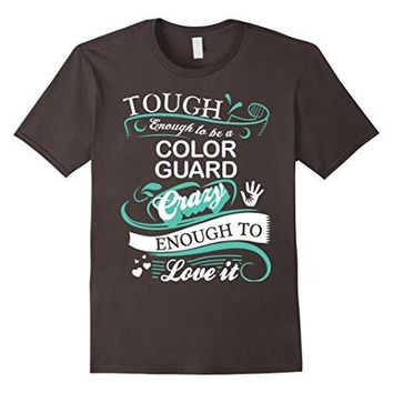 Great Gift T Shirt For Color Guard, Funny Quotes