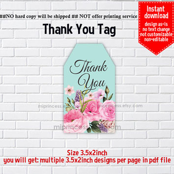Instant Download, pink floral #1156 1157 thank you gift, girl party Thank you TAG, 3.5x2inch printable , non-editable NOT CUSTOMIZABLE