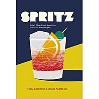 Spritz: Italy's Most Iconic Aperitivo Cocktail Book | Oliver Bonas