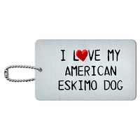 I Love My American Eskimo Dog Written on Paper ID Card Luggage Tag