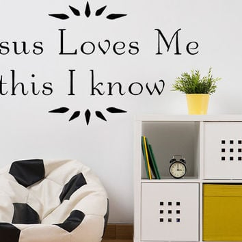 Jesus Loves Me Vinyl Wall Decal Christian Wall Quote Jesus Loves Me Decal Custom Decal
