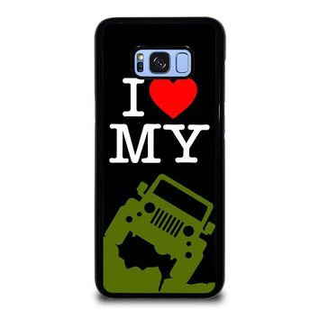 I LOVE MY JEEP Samsung Galaxy S8 Plus Case Cover