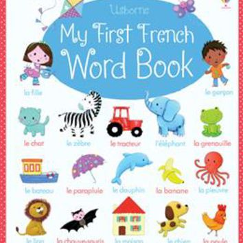 Usborne Books & More. My First French Word Book