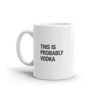 Vodka - COFFEE MUG - Cup, Mug, Black and White, Typography