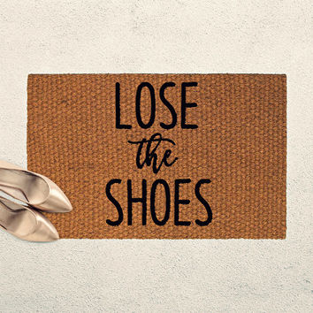 Lose the Shoes - Welcome Doormat – Hand Painted Outdoor Rug – Funny Doormat - Housewarming Gift - Remove your Shoes