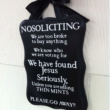 No soliciting sign/ Front door sign/Welcome/Gift