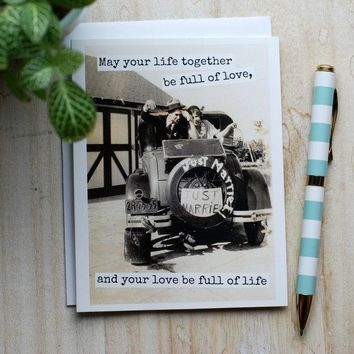 May Your Life Together Be Full Of Love, And Your Love Be Full Of Life Just Married Funny Vintage Style Happy Wedding Day Card Getting Married Card Engagement Card FREE SHIPPING