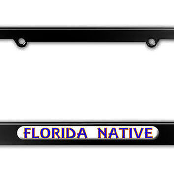 Florida Native - State Pride Metal License Plate Frame