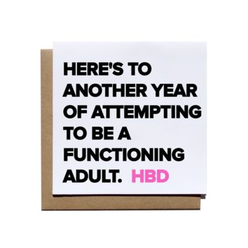 Functioning Adult Birthday Card