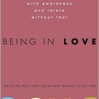 Being in Love: How to Love with Awareness and Relate Without Fear, Osho, (9780307337900). Hardcover - Barnes & Noble