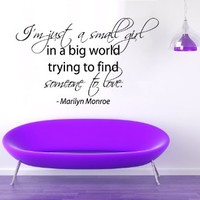 Wall Decals Vinyl Decal Sticker Marilyn Monroe Quote I'm Just a Small Girl in a Big World Trying to Find Someone to Love Beauty Salon Interior Design Bedroom Decor
