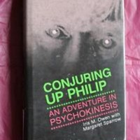 Conjuring up Philip : an adventure in psychokinesis / Iris M. Owen, with Margare