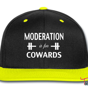 Moderation Is For Cowards Workout Inspiration Snapback