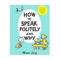 HOW TO SPEAK POLITELY & WHY