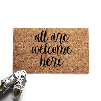 All Are Welcome Here Doormat