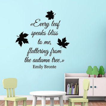 Autumn Wall Decal Quote Every Leaf Speaks Bliss To Me Autumn Leaves Stikers Vinyl Letters Home Decor Living Room Murals Interior Design KY24