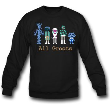 ALL GROOTS SWEATSHIRT CREWNECKS
