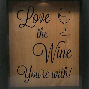 "Wooden Shadow Box Wine Cork/Bottle Cap Holder 9""x11"" - Love the Wine You're With"
