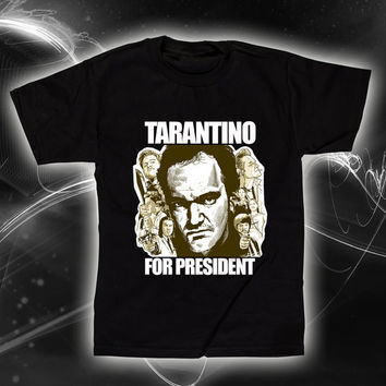 Quentin Tarantino for President T-Shirt and Tank Top