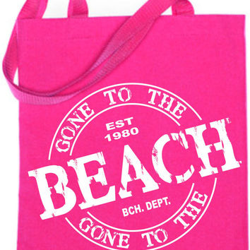 GONE TO THE Beach Tote Bag  # 2201