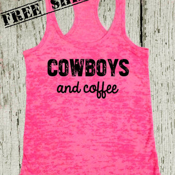 Cowboys and Coffee. Southern Girl Tank Top. Country Tank Top. Southern Tank. Country Shirt. Fitness Tank. Southern Clothing. Free Shipping