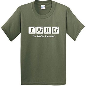 Father The Noble Element Gift For Dad Fathers Day Science Very Funny T Shirt