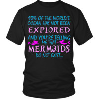 Ocean Has not Been Explored - Mermaids Do Not Exist...
