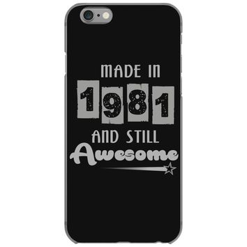 made in 1981 and still awesome iPhone 6/6s Case