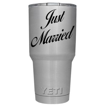 YETI 30 oz Just Married on Stainless Steel Wedding Gift Tumbler Rambler