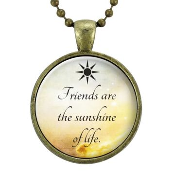 Friends Are The Sunshine Of Life Necklace