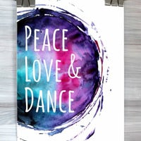 Peace Love And Dance Poster Ballerina Watercolor Typography Print Bedroom Dorm Apartment Wall Art Home Decor