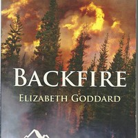 Backfire Elizabeth Goddard (Mountain Cove #3)(Love Inspired Large Print Suspense