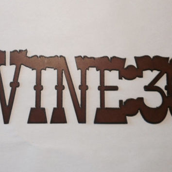 WINE 30 Sign made of Rustic Rusty Rusted Recycled Metal