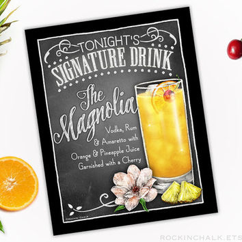 Signature Drink Sign - Illustrated Chalkboard Style Decor | Weddings, Rehearsals, Parties, Gifts | Magnolia Cocktail - Personalize it!