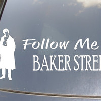 Follow Me To Baker Street Car Decal