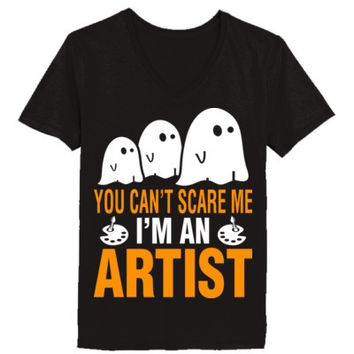 Halloween You Cant Scare Me I Am An Artist - Ladies' V-Neck T-Shirt