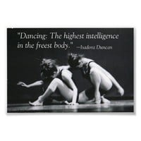 Dancing: The Highest Intelligence Poster from Zazzle.com