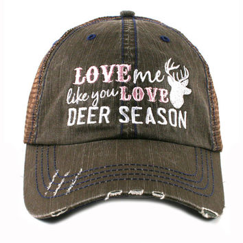 LOVE ME LIKE YOU LOVE DEER SEASON BROWN TRUCKER HAT