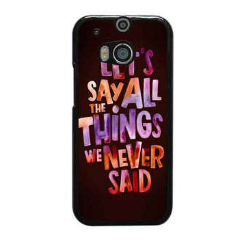 lets say all the thing we never said htc one cases m8 m9 xperia ipod touch nexus