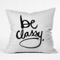 "Kal Barteski ""Be Classy"" Throw Pillow"