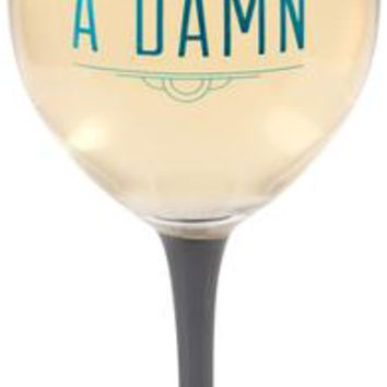 Too glam to give a damn Wine Glass