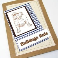 Bulldogs Rule - Bulldog Card - Masculine Card - Dog Lovers Card - Brown and Blue Card - Card for Dad - Dog Card - Burlap Card - Blank Card