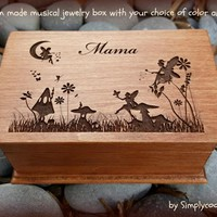 fairy, fairies, music box, jewelry box, wooden jewelry box, custom music box, musical jewelry box, gift for Mom, Mama, personalized gift