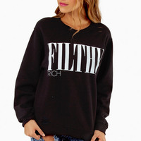 The Laundry Room Filthy Rich 90's Pullover $80