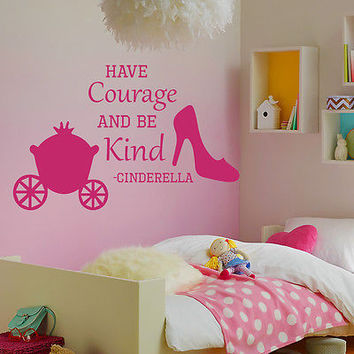 Quote Cinderella Wall Decals Have Courage Shoes Decal Girl Room Sticker MR353