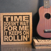 BOSTON band - Classic Rock Lyric Trivet - Time Doesn't Wait For Me It Keeps On Rollin' - Cork Trivet Hot Pad and Wall Art - Kitchen Decor