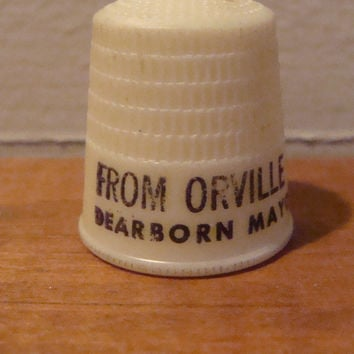 Vintage Political Advertising Thimble From Orville L Hubbard LL B - Dearborn MI Mayor since Jan 6 1942