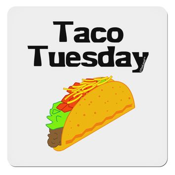 """Taco Tuesday Design 4x4"""" Square Sticker by TooLoud"""
